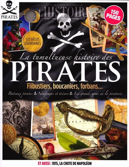 La tumultueuse histoire des pirates