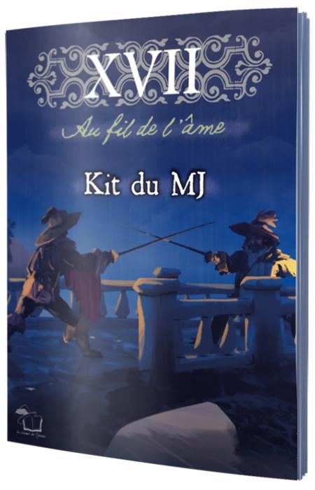XVII : au fil de l'âme Kit du MJ