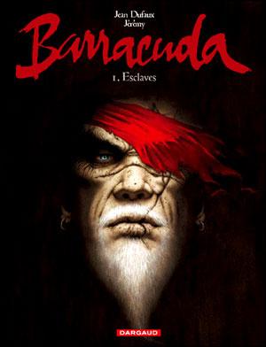 Barracuda tome 1 - Esclaves