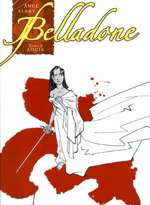 Belladone tome 3 : Louis