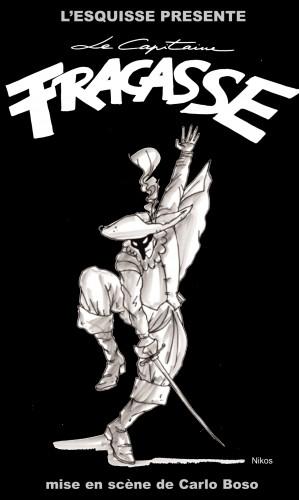 Le Capitaine Fracasse - Théâtre de l'Esquisse