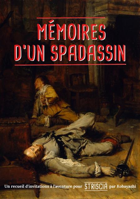 Les Mémoires d'un spadassin