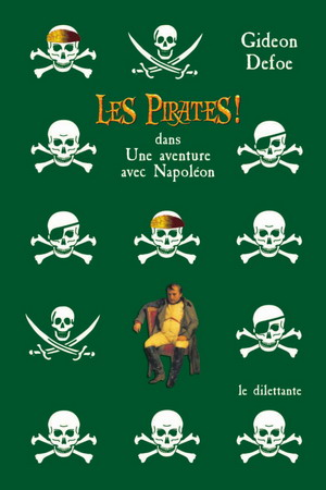 Les Pirates ! dans : Une aventure avec Napoléon